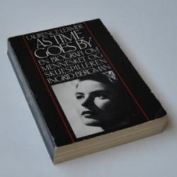 As Time goes by - en biografi om mennesket og skuespilleren Ingrid Bergman