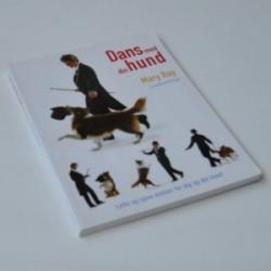 Dans med din hund - lette og sjove øvelser for dig og din hund