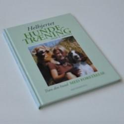 Helhjertet hundetræning - træn din hund med forståelse