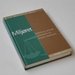 Miljøret - samspillet mellem lovgivning og aftalte ordninger