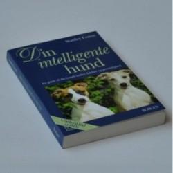 Din intelligente hund - en guide til din hunds tanker, følelser og personlighed