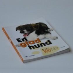 En glad hund - mere end 100 tips, som vil holde din hund glad og rask
