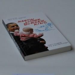 Martin Luther Burger King - familielogbog fra præsidentvalget