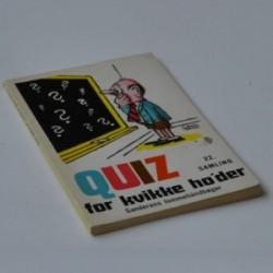 Quiz for kvikke ho'der - 22. samling