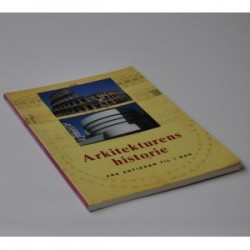 Arkitekturens historie - fra antikken til i dag