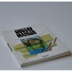 Gustav Mahler - Ein Lesebuch mit Bildern