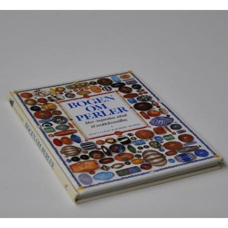 Bogen om perler - idéer,inspiration, teknik til smykkefremstilling