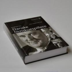 Danske filmskuespillere - 525 portrætter