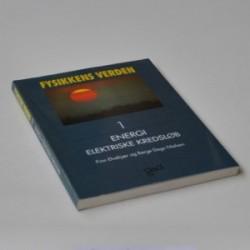 Fysikkens Verden 1 - Energi / Elektriske kredsløb