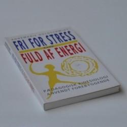 Fri for stress og fuld af energi - pædagogisk kinesiologi anvendt forebyggende