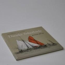 Danske fiskerbåde gennem 100 år