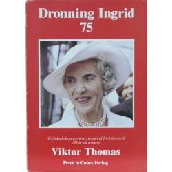 Dronning Ingrid 75