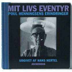 Mit livs eventyr – Poul Henningsen erindringer