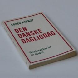 Den danske dagligdag - brudstykker af et opgør