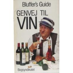 Bluffer's Guide – Genvej til vin
