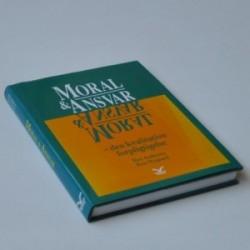 Moral og ansvar - den kvalitative forpligtigelse