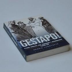 Gestapo! - tysk politi og terror i Danmark 1940-45