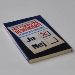 Det populære demokrati - et opgør med populismen