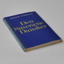 Den suveræne dansker - et idépolitisk essay om det optimale demokrati