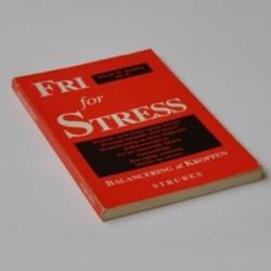 Fri for stress - identificering og frigørelse af stress gennem anvendelse af muskeltestning
