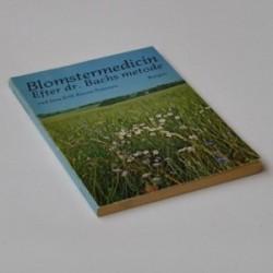 Blomstermedicin - efter dr. Bachs metode