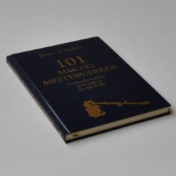 101 mak og mesterværker - Verdenslitterærlig nedslagsbog fra Ah til Åh