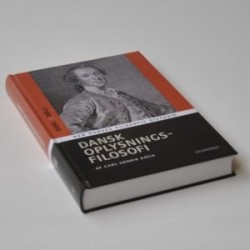 Dansk oplysningsfilosofi 1700-1800 - Den Danske Filosofis Historie