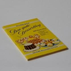 Den gule dessertbog - 300 opskrifter