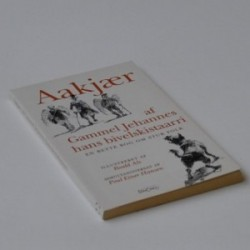 Af Gammel Jehannes hans Bivelskistaarri - En bette Bog om stur Folk