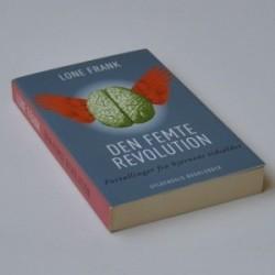 Den femte revolution - fortællinger fra hjernens tidsalder