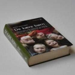 De kære børn - opslagsbog for forældre om børns udvikling og opdragelse fra 0-16 år