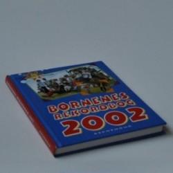 Børnenes Rekordbog 2002