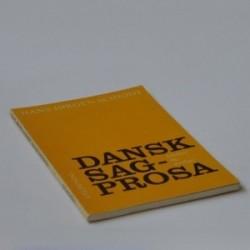 Dansk sagprosa - tekster og øvelser