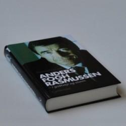 Anders Fogh Rasmussen - i godt vejr og storm