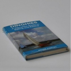 Dinghies - A Complete Guide to Sailing and Racing