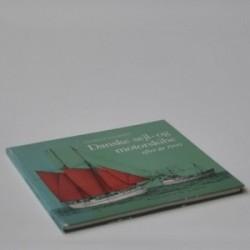 Danske sejl- og motorskibe efter år 1900