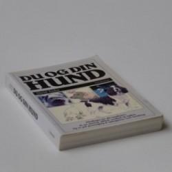 Du og din hund - håndbogen for alle hundeejere, alt om pasning, adfærd, sundhed og sygdom