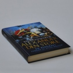 Alexander den store - En biografi - forord af Peter Ørsted