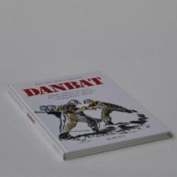 Danbat - danske soldaters deltagelse i FN's fredsbevarende operation i Eksjugoslavien 1992-95