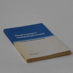 Depression/melankoli/mani - en bog for patienter og pårørende