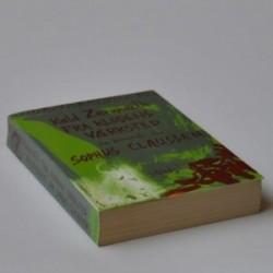Fra klodens værksted - en biografi om Sophus Claussen