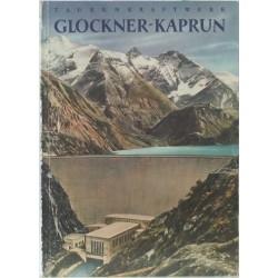 Das Tauernkraftwerk Glockner-Kaprun