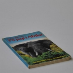 På jagt i Afrika