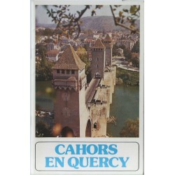 Cahors en Quercy – Guide Illustré