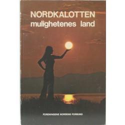 Nordkalotten – mulighetenes land