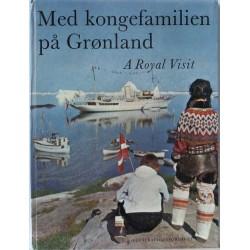 Med kongefamilien på Grønland