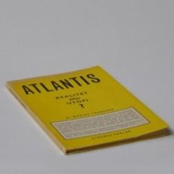 Atlantis - en realitet eller utopi?