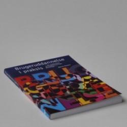 Brugeruddannelse i praksis - for undervisere og implementeringsansvarlige