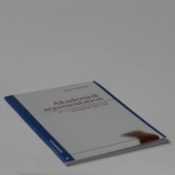 Akademisk argumentation - skriv overbevisende opgaver på de videregående uddannelser