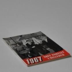Året fortalt i billeder 1967